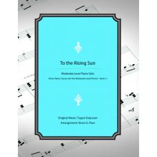 To the Rising Sun - piano solo