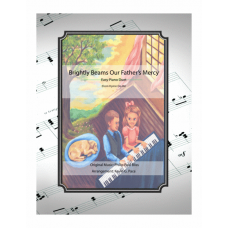Brightly Beams Our Father's Mercy: easy piano duet