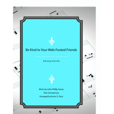 Be Kind To Your Web-Footed Friends, piano solo, vocal solo or unison choir