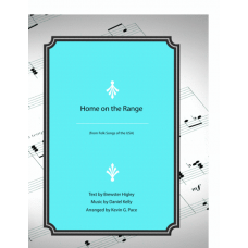Home on the Range, vocal solo, unison choir or piano solo