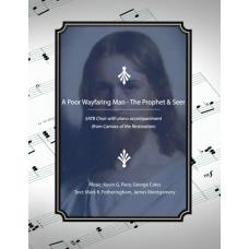 A Poor Wayfaring Man / The Prophet & Seer - SATB choir
