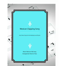 Mexican Clapping Song - piano solo or two piano duet