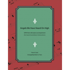 Angels We Have Heard on High, SATB Choir