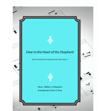 Dear to the Heart of the Shepherd, piano solo