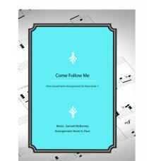Come, Follow Me, piano solo