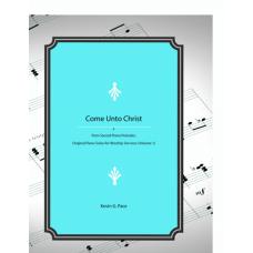 Come Unto Christ, piano solo