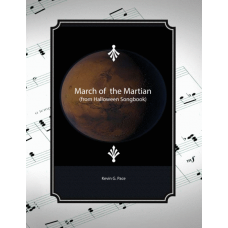 March of the Martian: Halloween song for vocal solo, unison choir or piano solo