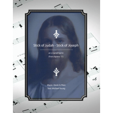 Stick of Judah-Stick of Joseph, sacred hymn