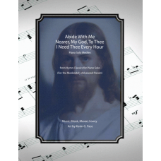 Abide With Me / Nearer, My God, To Thee / I Need Thee Every Hour (moderate level piano solo)