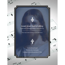 Israel, Israel God Is Calling to the music of Dearest Children, God Is Near You - SATB choir