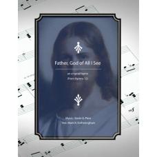 Father, God of All I See, sacred hymn