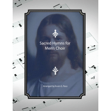 Sacred Hymns for Men's Choir, TTBB