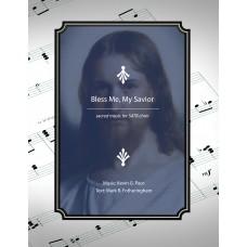 Bless Me, My Savior - sacred music for SATB choir