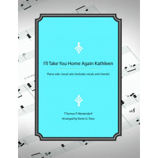 I'll Take You Home Again Kathleen - piano solo / vocal solo