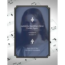 Joyful the Day When Christ Comes Again, a sacred hymn