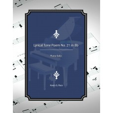 Lyrical Tone Poem No. 21 in Bb, piano solo