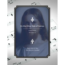 On the Other Side of Sorrow - a sacred hymn