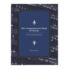 The Comprehensive Book of Chords for Piano and Keyboard Players